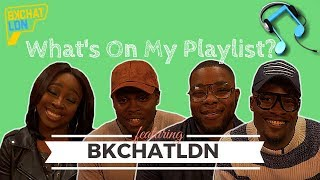 What's On My Playlist sees the Word on the Curb team taking the phones off people and shuffle through their playlists. We aim to catch them off guard and probe for the stories behind the music that plays.______________________________________The first episode in the series sees Ayo, Esther, Lucas and Wale from the viral online series BKCHAT LDN take their seats on the Playlist chair. Subscribe to BKCHAT LDN: https://www.youtube.com/channel/UC31HGjPhqcrq74cVRdikdCgComment below and let us know who you would like to see share their playlists! ______________________________________Follow the guys on Twitter/Instagram below:@BkChatLdn @iamdjmatthews@estherfalana1 / @es_beauties @iamlucaswalker@wahlay_________________________________________ Songs Played:Krept & Konan - FallingStormzy - 100 Bags Ne-yo - Do YouPuff Daddy ft Faith Evans and 112 - I'll Be Missing YouBryson Tiller - ExchangeG Unit - I Wanna Get To Know YouAll music played in this video is not owned by Word on the Curb and all rights are reserved to the producer and label owners