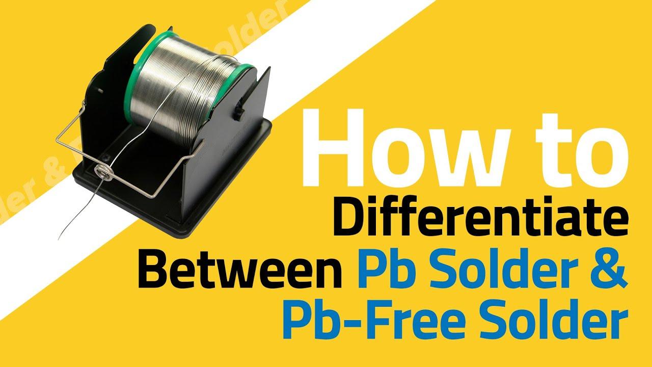 SnPb (Tin-Lead) vs Pb (Lead) Free Solder