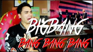 BIGBANG - BANG BANG BANG MV Reaction [TEARS DOE], Bang bang bang, bang bang bang big bang, big bang, bang bang bang mv