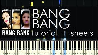 """How to Play """"Bang Bang"""" by Jessie J, Ariana Grande & Nicki Minaj - Piano Cover - Tutorial - Sheets"""