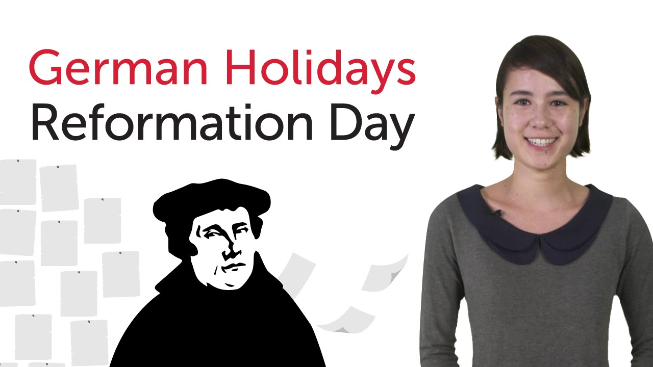 German Holidays – Reformation Day