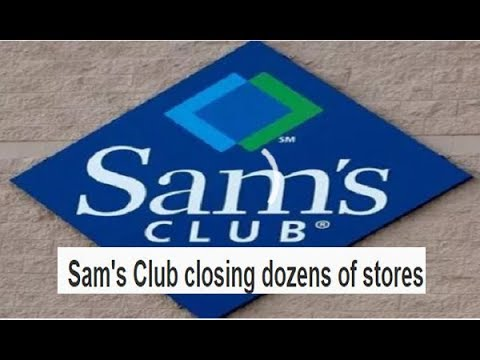 Sam S Club Sam's Club closing dozens of stores some being converted to distribution centers