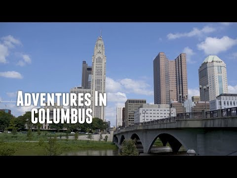 Adventures in Columbus, Ohio