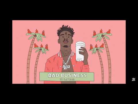 21Savage- Bad Business(official Audio) 2019