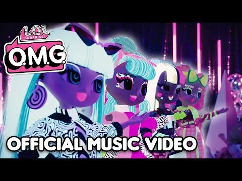 L.O.L. Surprise! O.M.G. Dolls | Extra (Like O.M.G.) Official Music Video