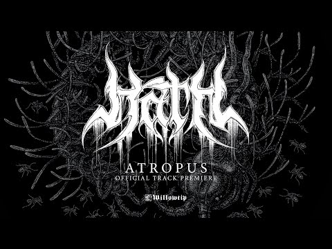 "Hath ""Atropus"" (Official Track Premiere)"