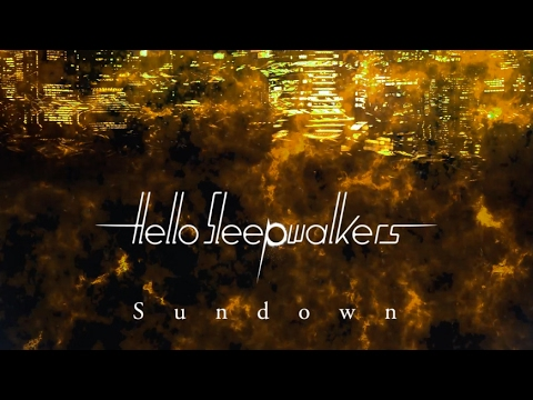 Sundown - Hello Sleepwalkers(Official Audio + Lyrics)