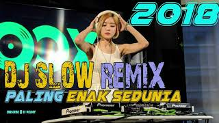 DJ SLOW REMIX TERBARU PALING ENAK SEDUNIA BUAT DALAM MOBIL BIKIN ENJOY -  DJ SODA TIK TOK 2018