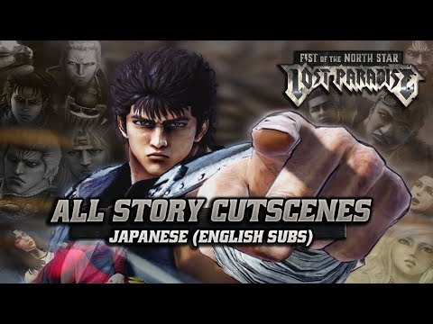 Fist of the North Star: Lost Paradise | Full Movie | All Main Story Cutscenes | JPN Voice/ENG Subs