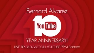 Bernard Alvarez Tenth Anniversary Live Stream (The awakening)