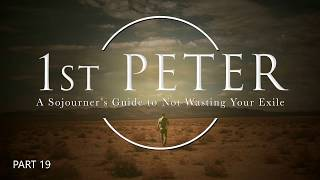 1st Peter - Part 19