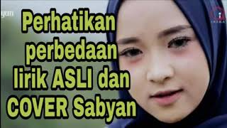 Video TERNYATA inilah perbedaan lirik DEEN ASSALAM ASLI dengan cover Sabyan yang tidak banyak diketah MP3, 3GP, MP4, WEBM, AVI, FLV Oktober 2018