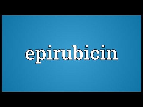 Epirubicin Meaning