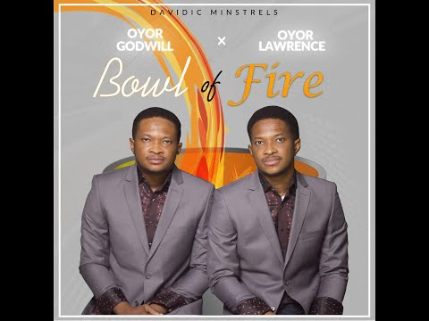 BOWL OF FIRE - LAWRENCE OYOR