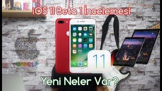 iOS 11 İncelemesi - Yeni Neler Var? & WWDC17