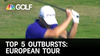 Top 5 Golf Outbursts: European Tour | Golf Channel