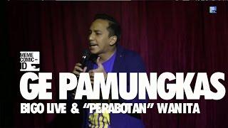"""Video Ge Pamungkas: Bigo Live & """"Perabotan"""" Wanita (New Material!) MP3, 3GP, MP4, WEBM, AVI, FLV Januari 2018"""