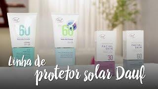 Linha de protetor solar Dauf