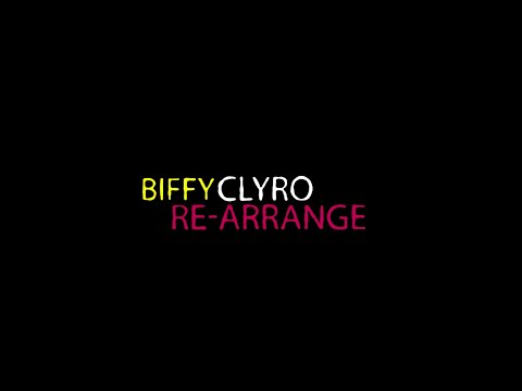 Biffy Clyro - Rearrange lyric video
