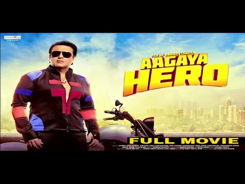 Aa Gaya Hero 2017 Latest Movie - Govinda, Arghya, Poonam Pandey - Full HD Movie