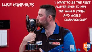 "Luke Humphries: ""I want to be the first player ever to win the World Youth and World Championship"""