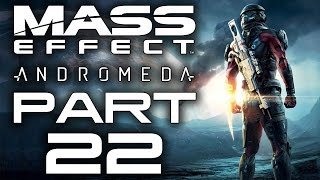 "Mass Effect: Andromeda - Let's Play - Part 22 - ""Fact Or Fiction, Missing Science Crew"""