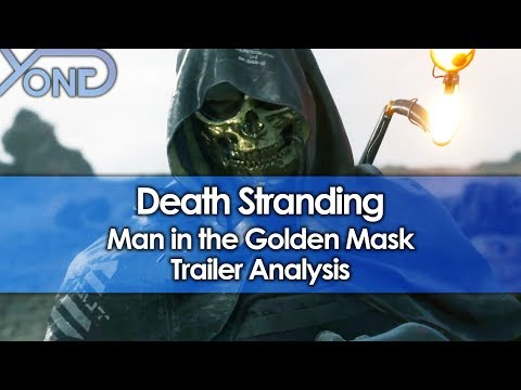 Death Stranding Man in the Golden Mask Trailer Analysis