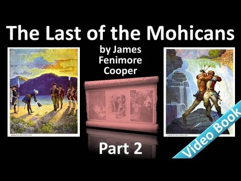 Part 2 - The Last of the Mohicans Audiobook by James Fenimore Cooper (Chs 06-10)