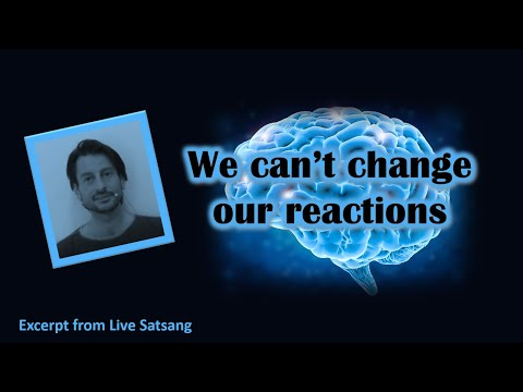 Roger Castillo Video: We Can't Change Our Reactions
