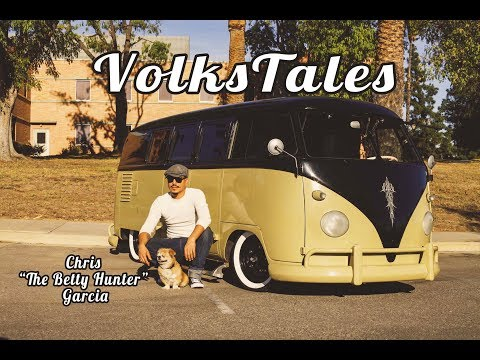 "The VolksTales Ep.9 Chris ""The Betty Hunter"" Garcia and Herman the 1960 VW Bus"