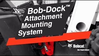 2. Bob-Dock Attachment Mounting System: How It Works