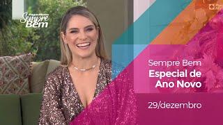 Programa Sempre Bem - Especial de Ano Novo - 29/12/2019