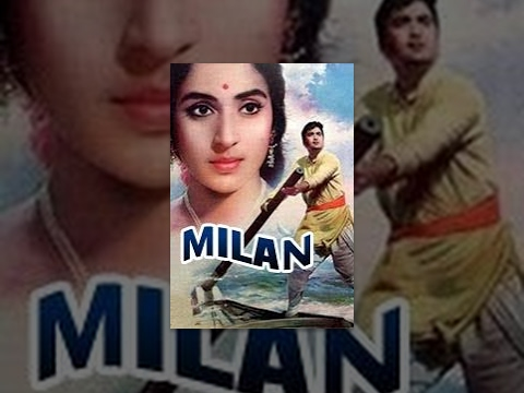 Milan - Milan - Classic Bollywood Movie - 1967 Directed By : A.Subba Rao Starring : Sunil Dutt, Nutan, Jamuna, Pran, Surendranath , Shyama , Deven Varma , Leela Misra, Mukri, Lata Arora, David Music Director : Laxmikant Pyarelal Synopsis : On the banks of...