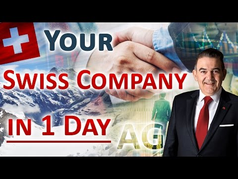How to setting up a Company in Switzerland (in 1 Day)