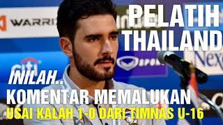 Video Kalah dari Timnas Indonesia U-16, Pelatih Thailand Justru Komentar Begini MP3, 3GP, MP4, WEBM, AVI, FLV September 2017