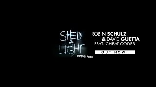 Robin Schulz & David Guetta feat. Cheat Codes - Shed A Light (Extended Remix) Video