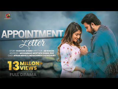 Download APPOINTMENT LETTER by AB ROKON | ft. Afran Nisho & Mehazabien Chowdhury | New Natok 2019 #Bangladesh HD Mp4 3GP Video and MP3