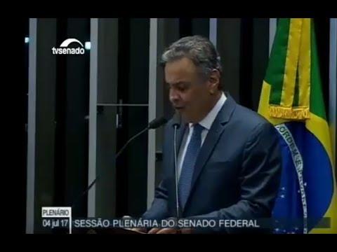 Pronunciamento do senador Aécio Neves no Senado – 04/07/2017