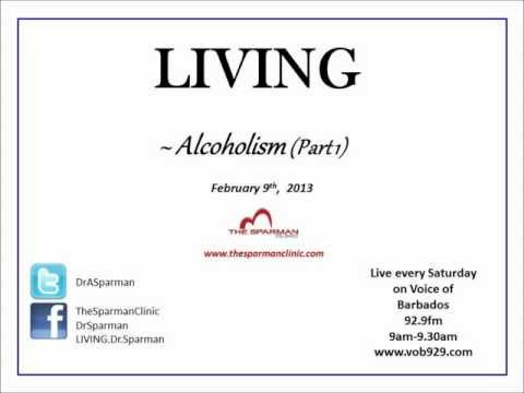 Living – Alcoholism (Part 1)