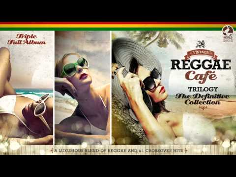 Vintage Reggae Café - The Trilogy! - Full Album - Vol.1 Vol.2 Vol3 (видео)