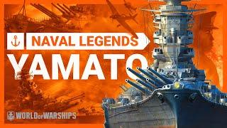 Video Naval Legends: Yamato | World of Warships MP3, 3GP, MP4, WEBM, AVI, FLV Juni 2019
