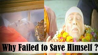 Video || MYSTERY BEHIND || Why Sai Baba Failed to Save Himself ? MP3, 3GP, MP4, WEBM, AVI, FLV Agustus 2018
