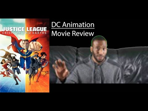 Justice League: Crisis on Two Earths (2010) DC Animation - MOVIE REVIEW