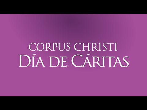 Corpus Christi 2016 | Mensaje de Mons. Walter Heras