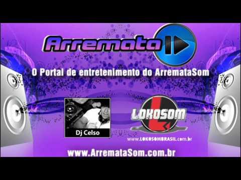 DJ Celso | LokoSom Brasil - Ao VIVO em Porto Murtinho - Faixa 02