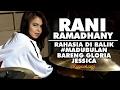 Rani Ramadhany - Cerita #MaduBulan Bareng Gloria Jessica
