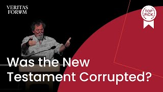 Video How Badly Was the New Testament Corrupted? | Veritas at SDSU (2018) MP3, 3GP, MP4, WEBM, AVI, FLV Juni 2019