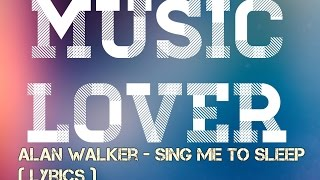 ALAN WALKER LYRICS - like and subscribe for more updated