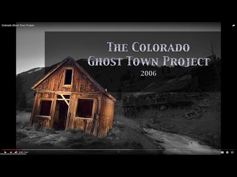 Colorado Ghost Town Project