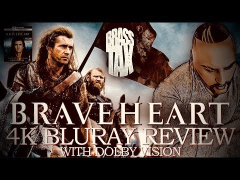 Braveheart 4K Bluray Review